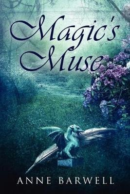 Magic's Muse (Paperback): Anne Barwell