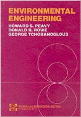 ENVIRONMENTAL ENGINEERING 7/P (Paperback, 7th Revised edition): Howard S. Peavy, D.R. Rowe, George Tchobanoglous