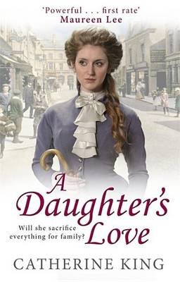 A Daughter's Love (Hardcover): Catherine King