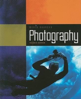 Photography (Paperback): Valerie Bodden
