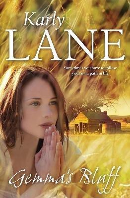 Gemma's Bluff (Paperback, Main): Karly Lane