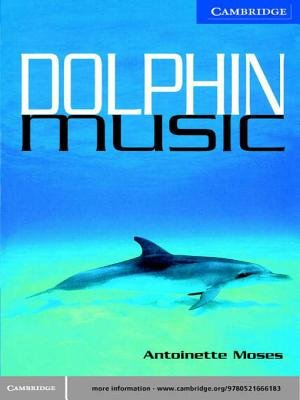Dolphin Music Level 5 (Electronic book text): Antoinette Moses