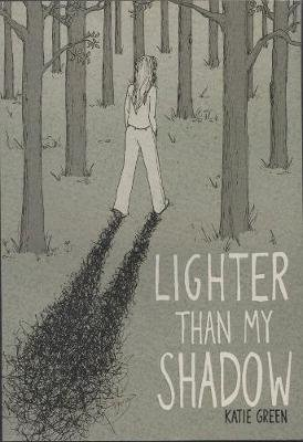 Lighter Than My Shadow (Paperback): Katie Green