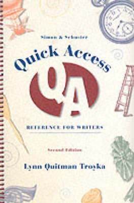 S&S Quick Access Reference Writers (Paperback, 2nd edition): Lynn Quitman Troyka