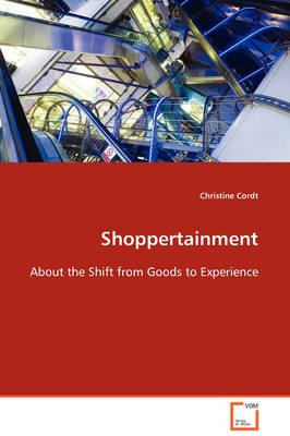 Shoppertainment (Paperback): Christine Cordt