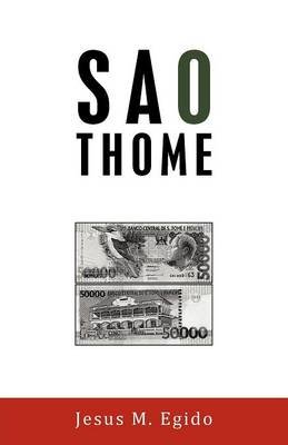Sao Thome (English, Spanish, Paperback): Jesus M. Egido
