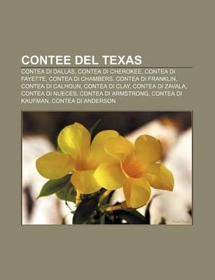 Contee del Texas - Contea Di Dallas, Contea Di Cherokee, Contea Di Fayette, Contea Di Chambers, Contea Di Franklin, Contea Di...