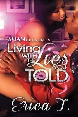 Living with the Lies You Told 3 (Paperback): Erica T