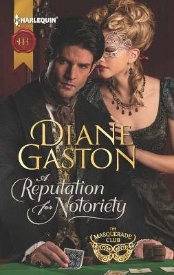 A Reputation for Notoriety (Paperback): Diane Gaston