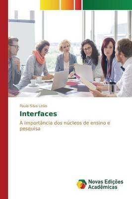Interfaces (Portuguese, Paperback): Silva Leao Paula