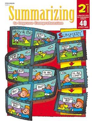 Steck-Vaughn Summarizing to Improve Comprehension - Student Workbook Grade 2 (Paperback): Steck-Vaughn Company