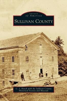 Sullivan County (Hardcover): C J Hatch