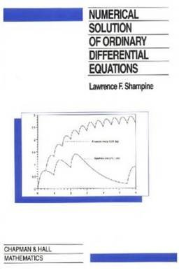 Numerical Solution of Ordinary Differential Equations (Hardcover, New): L. F. Shampine