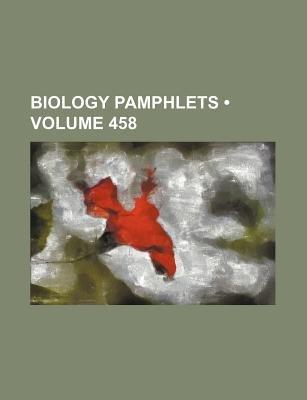 Biology Pamphlets (Volume 458) (Paperback): Books Group