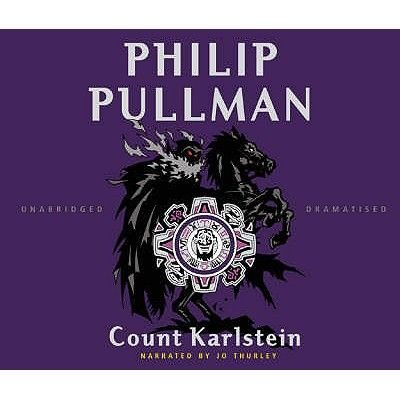 Count Karlstein - or The Ride of the Demon Huntsman (Standard format, CD, Unabridged edition): Philip Pullman