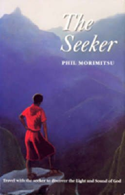 The Seeker, The (Paperback): Phil Mortimutso