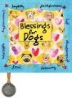 Blessings for Dogs (Hardcover, illustrated edition): Amy Schoenfeld Hunt, Ariel Books