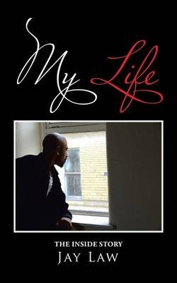 My Life (Paperback): Jay Law