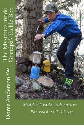 The Mysteries Inside Grandpa's Tackle Box (Paperback): Doree L. Anderson