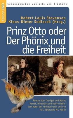 Prinz Otto Oder Der PH Nix Und Die Freiheit (German, Paperback): Robert Louis Stevenson