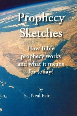Prophecy Sketches (Paperback): Neal Fain