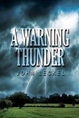 A Warning Thunder (Electronic book text): John Leckel