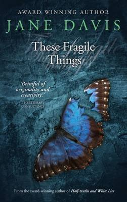 These Fragile Things (Paperback, 4th Revised edition): Jane Davis