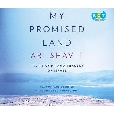My Promised Land - The Triumph and Tragedy of Israel (Standard format, CD): Ari Shavit