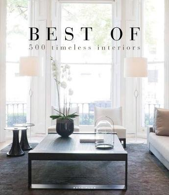 Best of 500 Timeless Interiors (Hardcover): Wim Pauwels