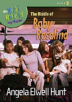 The Riddle of Baby Rosalind (Hardcover): Angela Elwell Hunt