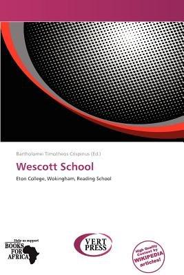 Wescott School (Paperback): Bartholomei Timotheos Crispinus