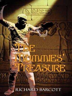 The Mummies' Treasure (Electronic book text): Richard Barcott