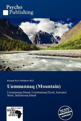 Uummannaq (Mountain) (Paperback): Elwood Kuni Waldorm