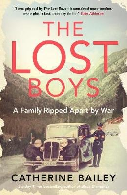 The Lost Boys - A Family Ripped Apart by War (Hardcover): Catherine Bailey