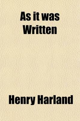 As It Was Written; A Jewish Musician's Story (Paperback): Henry Harland