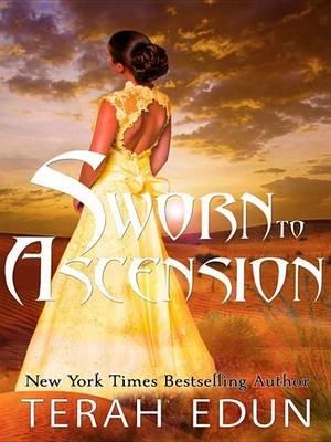 Sworn to Ascension (Electronic book text): Terah Edun