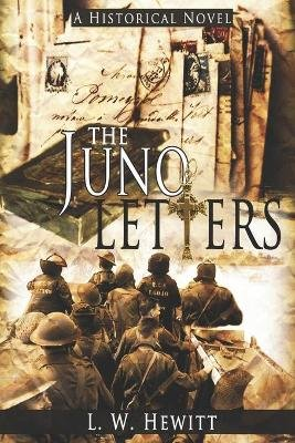 The Juno Letters (Paperback): L. W. Hewitt