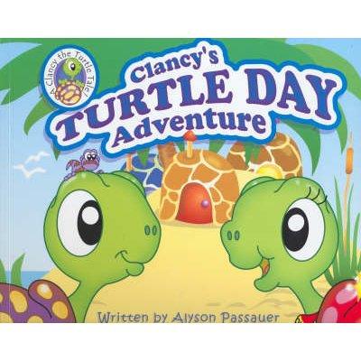 Clancy's Turtle Day Adventure (Paperback): Alyson Passauer