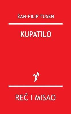 Kupatilo (Serbian, Paperback): Za Filip Tusen