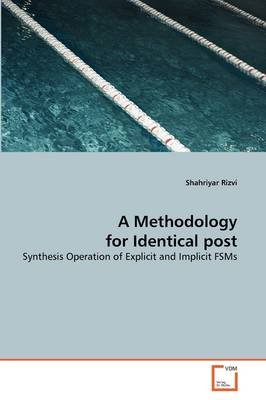 A Methodology for Identical Post (Paperback): Shahriyar Rizvi