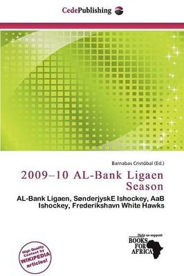 2009-10 Al-Bank Ligaen Season (Paperback): Barnabas Crist Bal