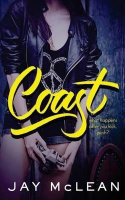 Coast (Kick Push 2) (Paperback): Jay McLean