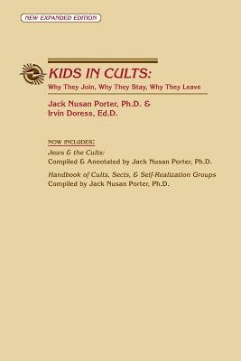 Kids in Cults (Paperback, 2nd): Jack Porter