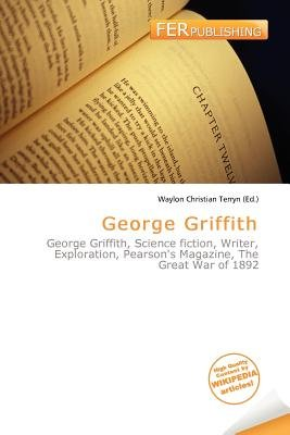 George Griffith (Paperback): Waylon Christian Terryn