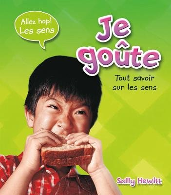 Je Go?te (French, Paperback): Sally Hewitt