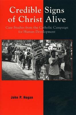 Credible Signs of Christ Alive (Electronic book text): John P Hogan