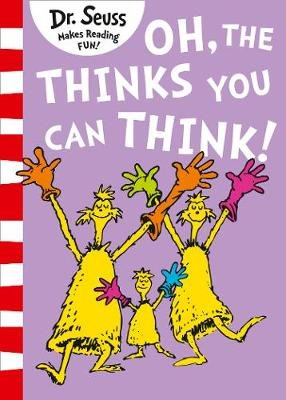 Oh, The Thinks You Can Think! (Paperback): Dr. Seuss