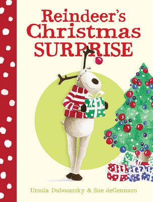 Reindeer'S Christmas Surprise (Hardcover): Ursula Dubosarsky