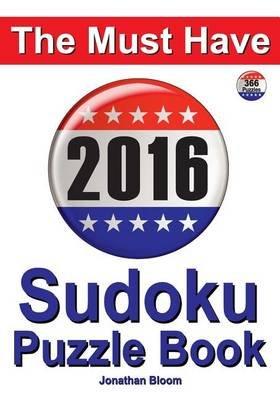 The Must Have 2016 Sudoku Puzzle Book (Large print, Paperback, large type edition): Jonathan Bloom