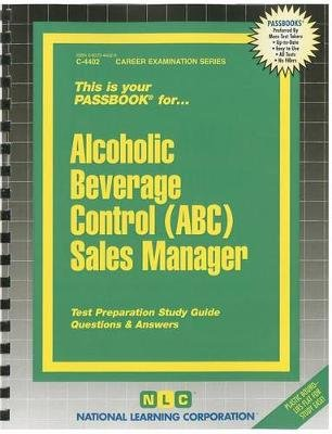 Alcoholic Beverage Control (ABC) Sales Manager (Spiral bound): Jack Rudman
